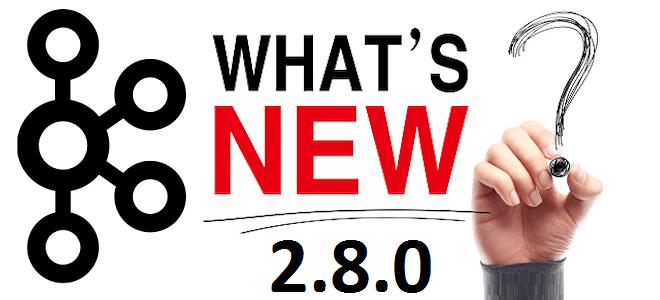 Не только KIP-500: 15 важных улучшений Apache Kafka 2.8.0